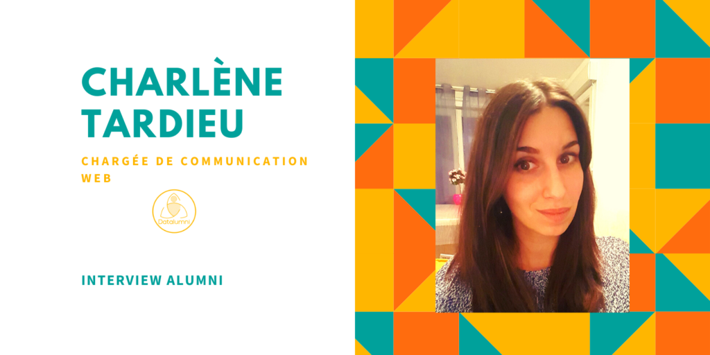 Interview Alumni - Charlène Tardieu, Chargée de Communication web